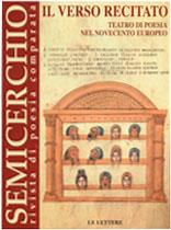 """Il verso recitato. Teatro di poesia nel Novecento europeo, """"Semicerchio"""", XXIX (2003)"""