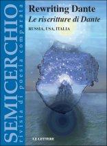 """Rewriting Dante. Le riscritture di Dante. Russia, USA, Italia, """"Semicerchio"""", XXXVI (2007)"""