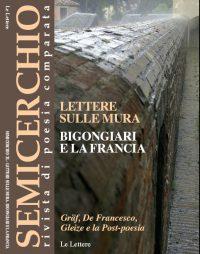 """Lettere sulle mura: Bigongiari e la Francia, """"Semicerchio"""", XL (2010)"""