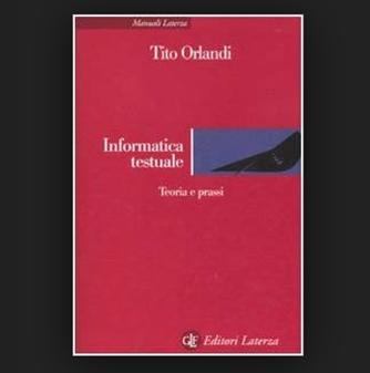 Incontro sul Testo digitale, con Tito Orlandi
