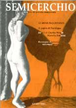 "Le Muse inquietanti, ""Semicerchio"", X (1993)"