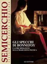 """Gli specchi di Bonnefoy e altre rifrazioni. Sulla traduzione poetica, """"Semicerchio"""", XXX-XXXI (2004)"""