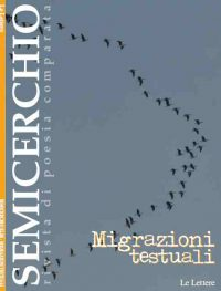 """Migrazioni testuali, """"Semicerchio"""", 43 (2011)"""