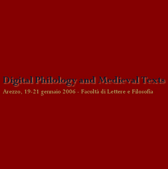 Digital Philology and Medieval Texts (DIGIMED I)