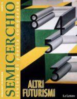 """Altri Futurismi, """"Semicerchio"""", XLII  (2011)"""