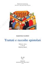 Maestro Guido, Trattati e raccolte epistolari, edizione critica a cura di E. Bartoli