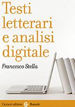 Francesco Stella, Testi letterari e analisi digitale