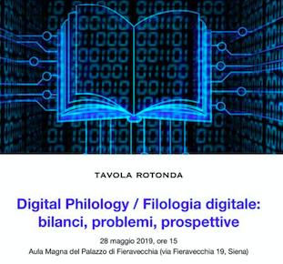 "Tavola rotonda ""Digital Phylology / Filologia Digitale: bilanci, problemi, prospettive"""