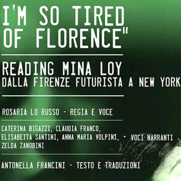 I'M SO TIRED OF FLORENCE: READING MINA LOY