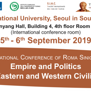 Empire and Politics: in the East and West Civilizations. Seoul National University, 5th-6th September 2019